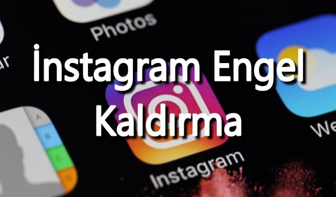 instagram kişi engeli kaldırma