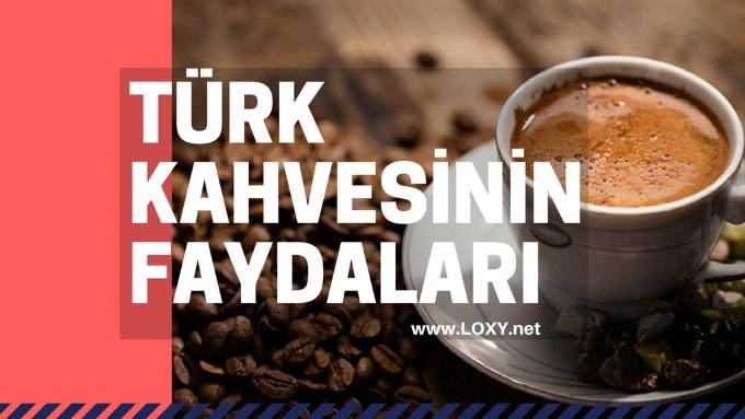 türk kahvesinin faydaları