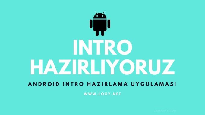 android intro yapma programı