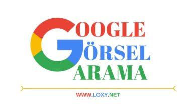 Google Görsel Arama Nedir? Nasıl Yapılır?