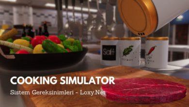 Cooking Simulator Sistem Gereksinimleri