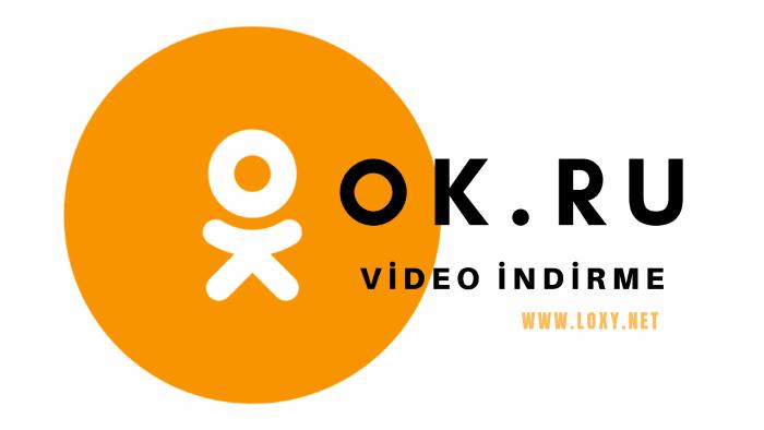 Ok.ru video indirme